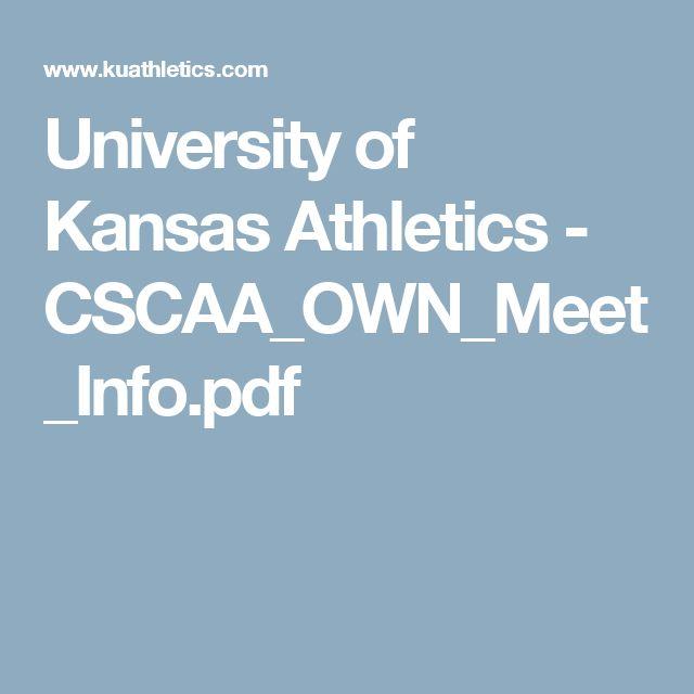 University of Kansas Athletics - CSCAA_OWN_Meet_Info.pdf