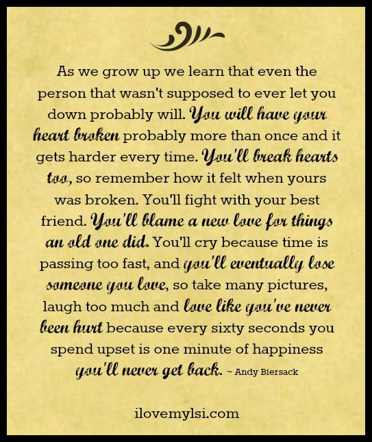 Cool Quotes - As we grow up, we learn that even the one ...
