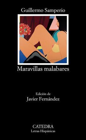 Maravillas malabares / Guillermo Samperio ; edición de Javier Fernández ; notas de Ana Belén Ramos - Madrid : Cátedra, 2015