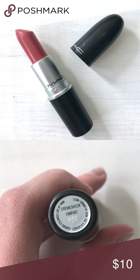 MAC Fanfare Lipstick MAC Cosmetics cremesheen lipstick in fanfare. Used only a few times. MAC Cosmetics Makeup Lipstick