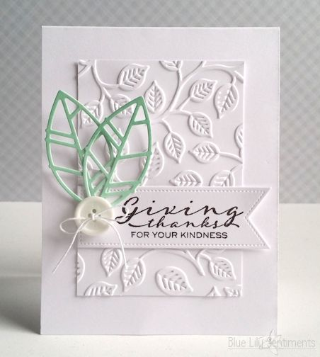 2702 best handmade cards ideas images on pinterest craft cards blue lily sentiments love the idea of embossing folder with a splash of color m4hsunfo