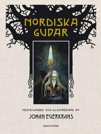 <b><i>Nordiska gudar</i> är en vackert illustrerad bok där gudar, jättar, dvärgar, valkyrior, monster och hjältar presenteras i all sin prakt. En bok för den som redan är intresserad och initierad, och för den som ännu inte upptäckt asagudarnas värld - ett storverk som fångar läsare i alla åldrar.</b> Med avstamp i de gamla Eddorna har Johan Egerkrans tolkat de mest spännande och fantasifulla sagorna. Från den gruvliga skapelseberättelsen där ur-jätten Ymer ...