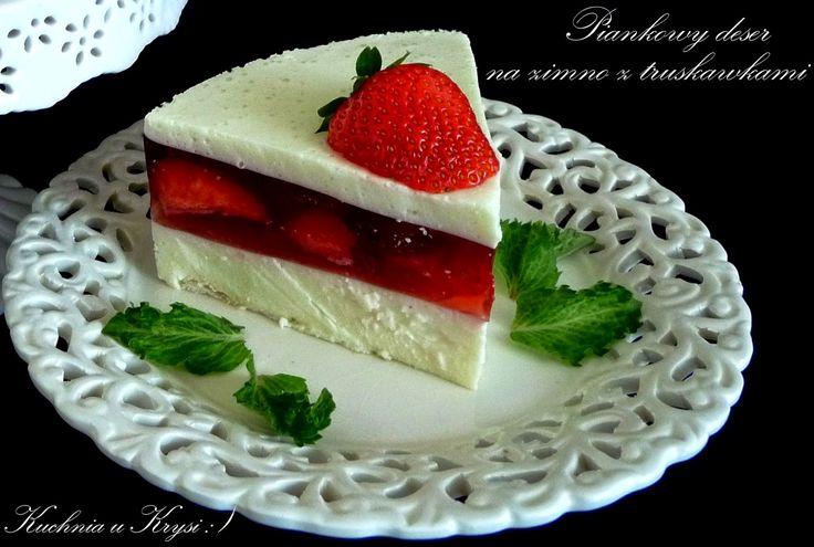 Kuchnia u Krysi : Piankowy deser na zimno z truskawkami