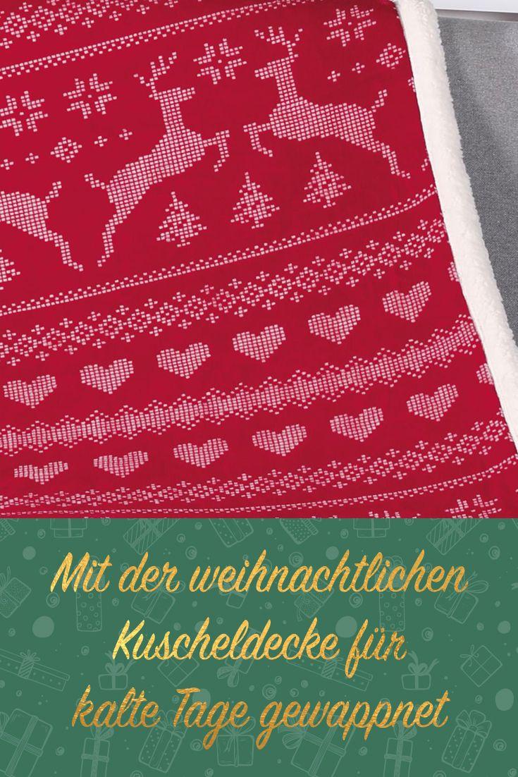 Mit Der Weihnachtlichen Kuscheldecke Fur Die Kalten Wintertage
