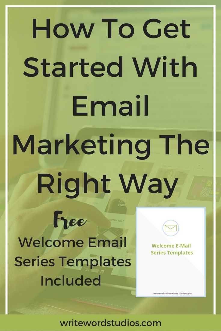 How To Get Started With Email Marketing The Right Way