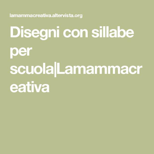 Disegni con sillabe per scuola Lamammacreativa