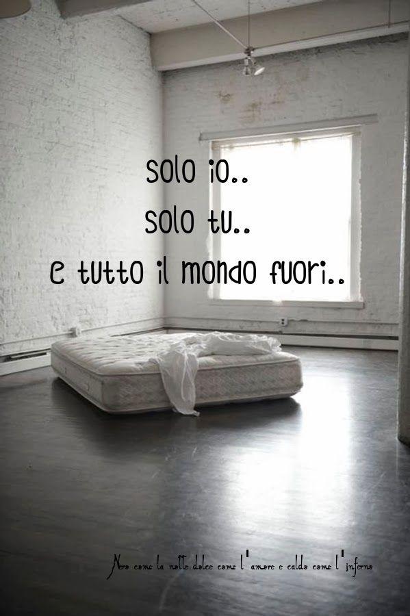 Nero come la notte dolce come l'amore caldo come l'inferno: solo io.. solo tu.. e tutto il mondo fuori ___ L.B.©