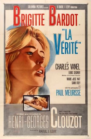 The Truth Brigitte Bardot La Verite 1961 - original vintage movie poster for the US release of the classic French thriller film The Truth / La Verite directed by Henri-Georges Clouzot and starring Brigitte Bardot, Charles Vanel, Louis Seigner, Marie-Jose Nat, Sami Frey and Paul Meurisse, listed on AntikBar.co.uk
