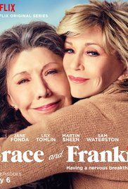 Grace and Frankie (Netflix-March 17, 2017) Season 3-a comedy TV series created by Marta Kauffman, Howard J. Morris. Storyline surrounds finding out that their husbands are not just work partners, but have also been romantically involved for the last 20 years, two women with an already strained relationship try to cope with the circumstances together. Stars: Jane Fonda, Lily Tomlin, Sam Waterston.