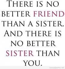 Image result for funny sister birthday quotes