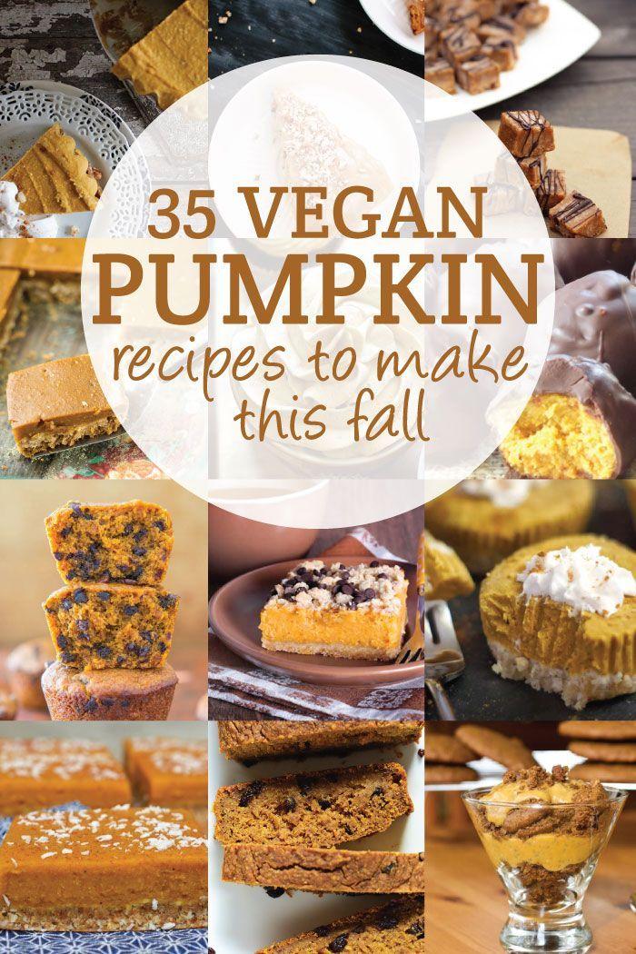 35 Vegan Pumpkin Recipes to Try This Fall #veganrecipes #veganpumpkinrecipes #pumpkindesserts