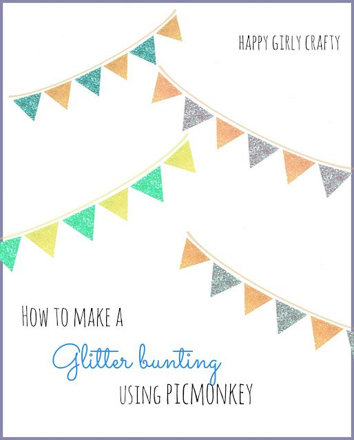 How to make a glitter bunting with Picmonkey!