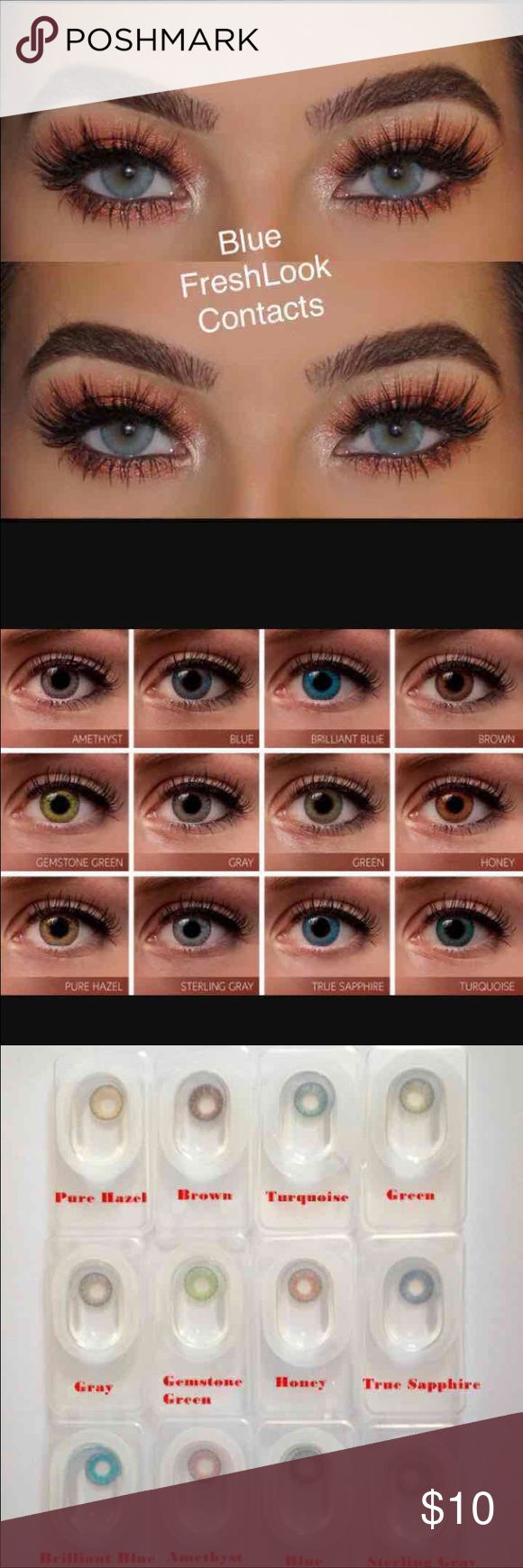 """Blue FreshLook Contacts Available Colors All Colors  Please message me what color you would like  One Pair New Reusable Non prescription Bundle and save...  2 pair =$18  3Pair = $27  """"FreshLook Colorblends contact lenses offer a wide palette of beautiful colors to enhance your eye color in a natural way.  Condition: Brand new Brand: FreshLook Colorblends Expiration: 2020 Diameter: 14.5 Price per box: 1 box = 1 pair Shipping: Same day or Next day   Nike, Victoria Secret   Tags: High quality…"""