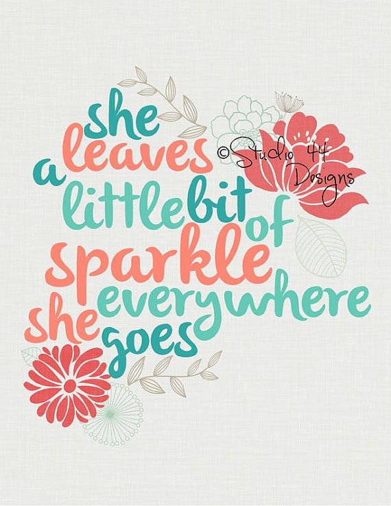 11x14 She Leaves a Little Bit of Sparkle Everywhere She Goes Digital file 11x14 file.  Printable instant download coral aqua gray digi