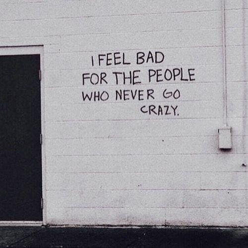 GO ALITTLE CRAZY | TheyAllHateUs