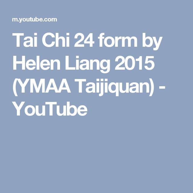 Tai Chi 24 form by Helen Liang 2015 (YMAA Taijiquan) - YouTube