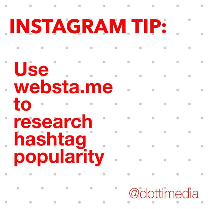 #GetInstaSavvy Tip:  Want to know which hashtags to use & how popular the ones you use are? Head to websta.me to see how many Instagram posts use the same hashtags & how popular they are!  DottiMedia.com Solving your hashtag nightmares