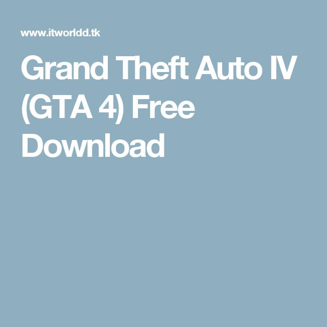 Grand Theft Auto IV (GTA 4) Free Download