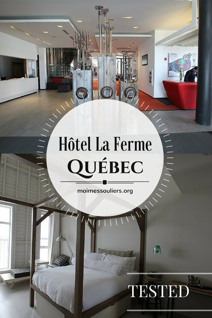A weekend at the hotel La Ferme, located about an hour from Quebec city. The concept is inspired from farm buildings in the old days. Tested by Moi, mes souliers!