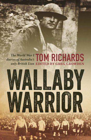Wallaby warrior : the World War I war diaries of Australia's only British Lion [electronic resource] / Greg Growden.