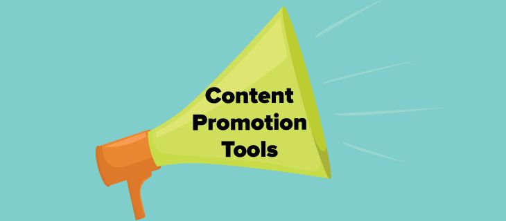 Content Promotion Tools: The Ultimate List for Marketers
