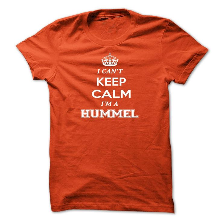 I cant keep calm, Im A HUMMEL
