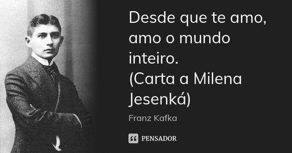 Franz Kafka Frases De Amor Milena Frases
