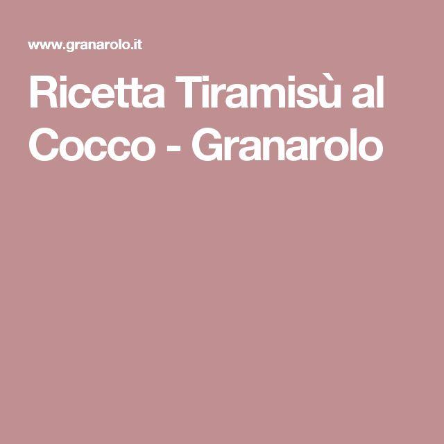 Ricetta Tiramisù al Cocco - Granarolo