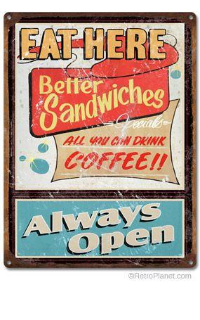 Eat Here Always Open Diner Sign