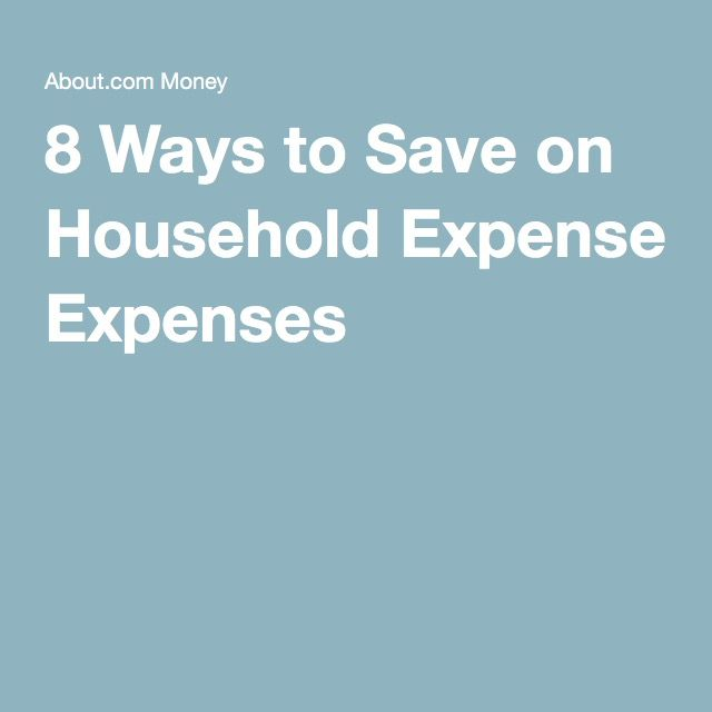 8 Ways to Save on Household Expenses