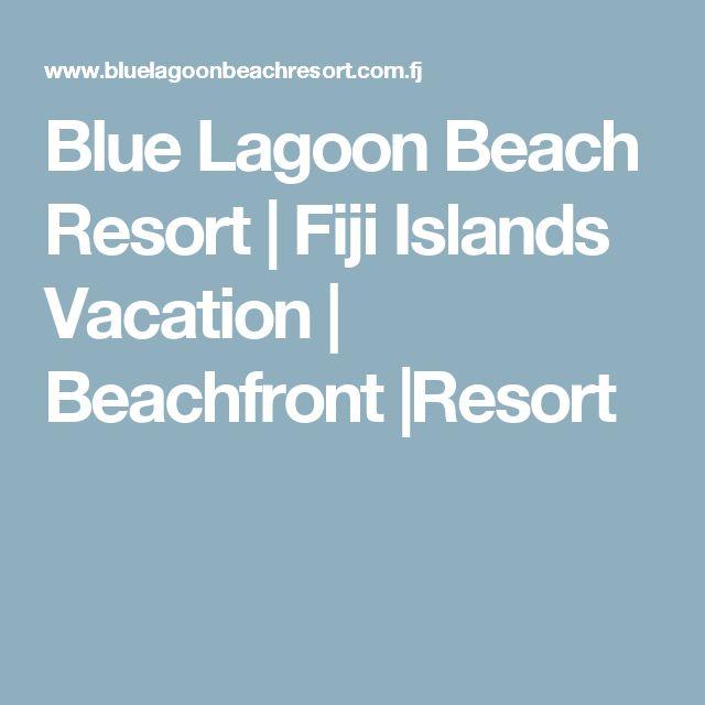 Blue Lagoon Beach Resort | Fiji Islands Vacation | Beachfront |Resort