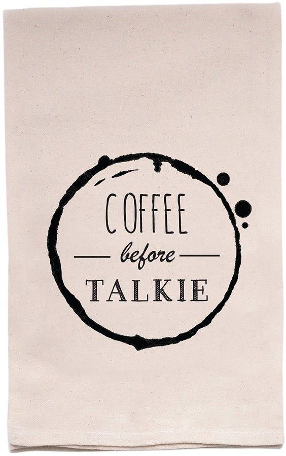 ellembee Home Coffee Before Talkie Tea Towel
