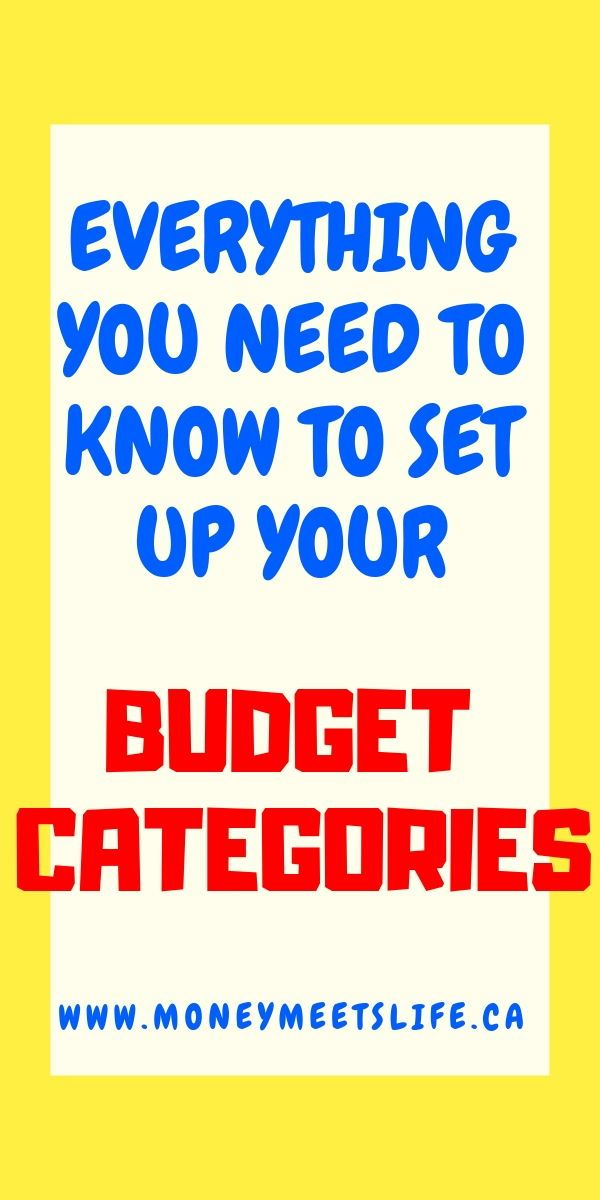 How to Set up Your Budget Categories Money Pinterest Budgeting