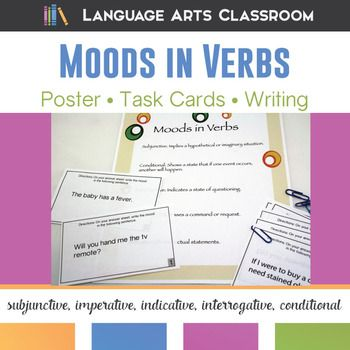 Moods in Verbs Task Cards and Writing Activity: practice identification of subjunctive, conditional, indicative, interrogative, and imperative moods with multiple activities.