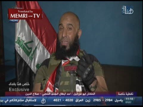 "Iraqi Shiite Militia Leader ""Abu Azrael"": We Will Turn ISIS Members into..."