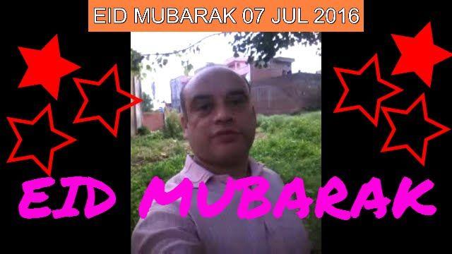 """""""EID MUBARAK"""" 07 JUL 2016"""