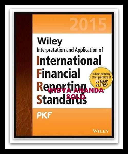 Wiley IFRS 2015: Interpretation and Application of International Financial Reporting Standards (Wiley Regulatory Reporting) 12th Edition  by PKF International Ltd (Author)   Product Details Series: Wiley Regulatory Reporting Paperback: 1032 pages Publisher: Wiley; 12 edition (February 2, 2015) Language: English ISBN-10: 111888955X ISBN-13: 978-1118889558 Product Dimensions: 7.4 x 1.9 x 9.3 inches  The globally-sourced guide to the latest IFRS, with practical application advice…