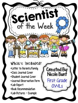 "These forms are used with experiments by the class ""Scientist of the Week"".  This pack has been COMPLETELY updated and includes family letter, class journal cover, student journal cover, observation journal page (2 writing options), lab report, book recommendation, example of lab pictures."