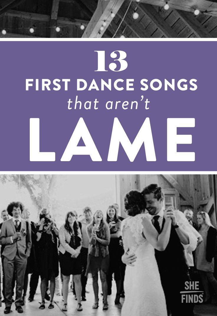 13 First-Dance Songs That Aren't Lame
