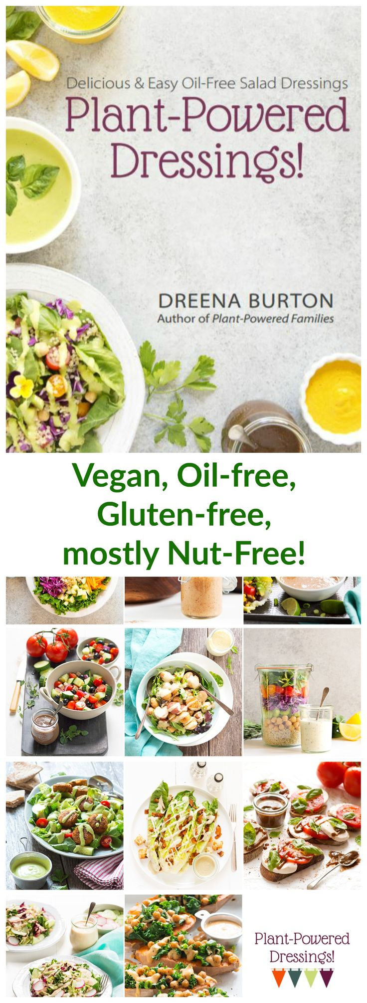 NOW here! Oil-Free Plant-Powered Salad Dressings! #vegan plantpoweredkitchen.com