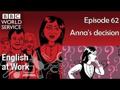 English at Work 62 transcript video - Anna's decision