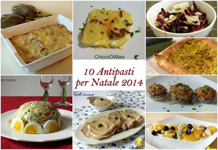 10 antipasti per Natale 2014: ricette facili. Idee per il menu di Natale 2014, antipasti facili e veloce, di carne, di pesce, vegetariani, caldi e freddi