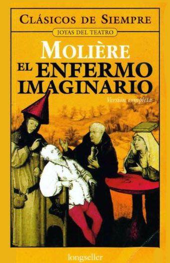 El Enfermo Imaginario, de Molière