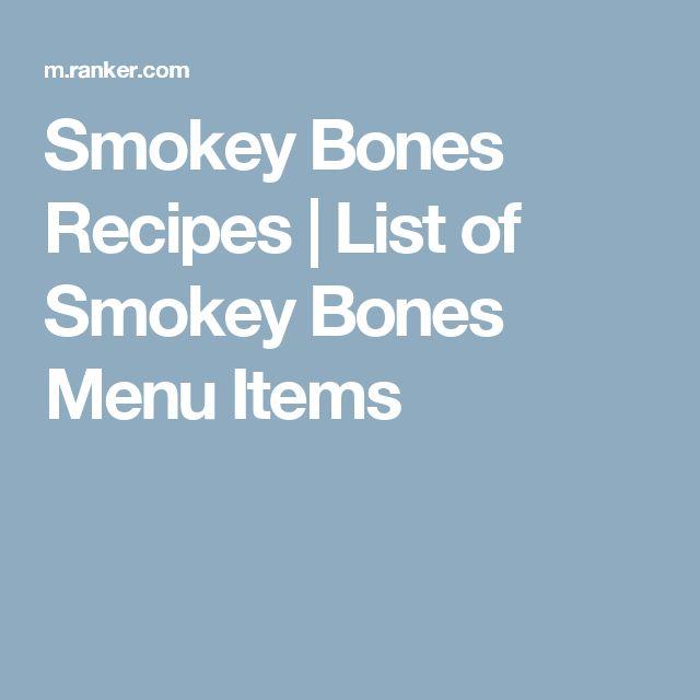 Smokey Bones Recipes   List of Smokey Bones Menu Items