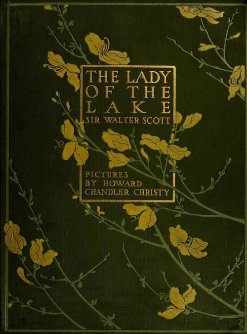 Cover of 'The Lady of the Lake' by Sir Walter Scott.  Published 1910 by The Bobbs-Merrill Company in [Indianapolis archive.org