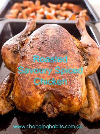This roasted spiced chicken is so versatile and is always a hit with the family. Add your favourite spices and herbs and serve with a fresh salad, steamed or roasted vegetables for a heartier dish.