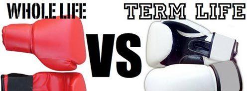 Term Life Insurance vs. Whole Life Insurance