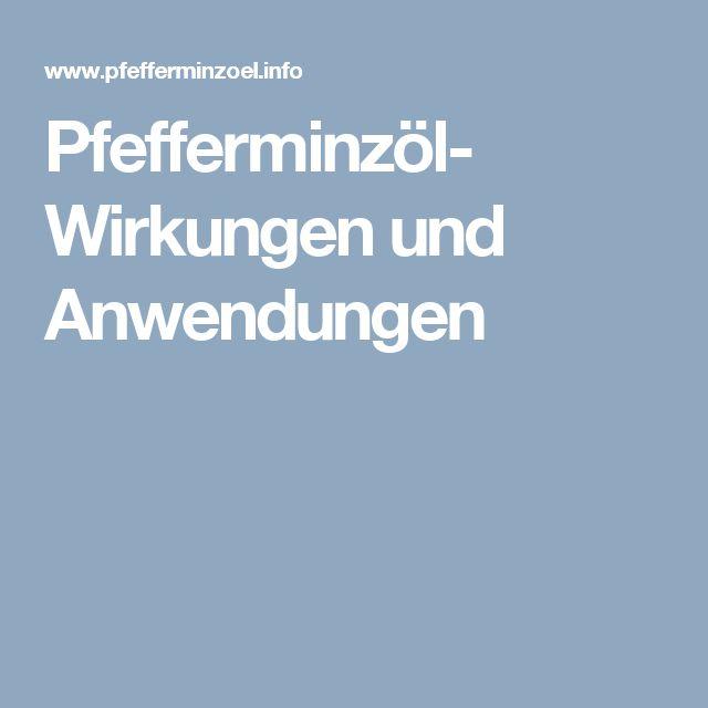 Pfefferminzöl- Wirkungen und Anwendungen