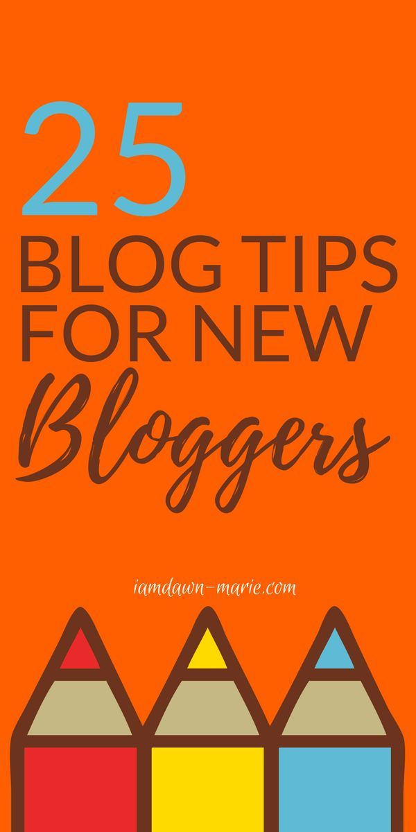 25 blog tips for new bloggers to learn from a five figure blogger's past mistakes. #blogtips #bloggingtips #blogging