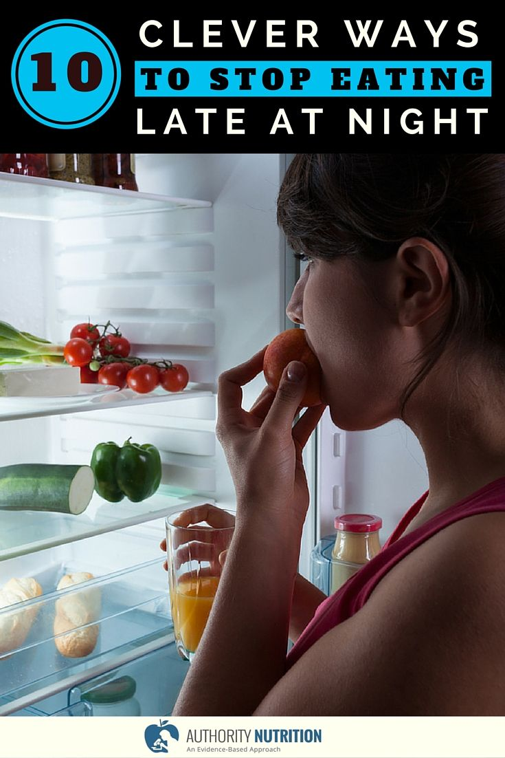 Many people eat late in the evening or during the night, which can lead to weight gain. Here are 10 clever ways to stop eating at night: https://authoritynutrition.com/10-ways-to-stop-eating-late-at-night/
